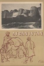 : Afgánistán : Zeměpisný, hospodářský, politický a kulturní přehled, 1952
