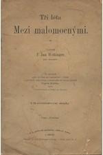 Wehinger: Tři léta mezi malomocnými, 1897