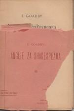 Goadby: Anglie za Shakespeara, 1902