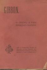 Gibbon: O úpadku a pádu římského císařství, 1919