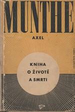 Munthe: Kniha o životě a smrti, 1948