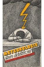 Munzar: Meteorologie skoro detektivní, 1990