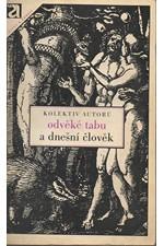 Bayerleová: Odvěké tabu a dnešní člověk, 1972