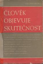 Georg: Člověk objevuje skutečnost, 1943