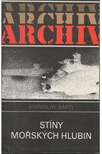 Bártl: Stíny mořských hlubin : Dobrodružství atomových ponorek, 1989
