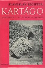 Richter: Kartágo : Po stopách Punů, Římanů a Vandalů, 1975