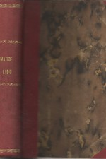 Mignet: Dějiny revoluce francouzské od roku 1789-1814. I-II, 1907