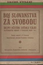 Taburno: Boj Slovanstva za svobodu : Dějiny očitého svědka války slovanských národů s Tureckem r. 1912, 1913