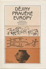 Buchvaldek: Dějiny pravěké Evropy, 1985