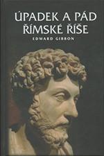 Gibbon: Úpadek a pád římské říše : Výbor, 2010