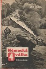 Vachek: Německá válka. IV, Tři bleskové války, 1946