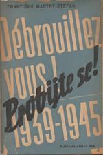 Štefan-Mastný: Probijte se! (Débrouillez-vous!), 1946