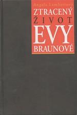 Lambert: Ztracený život Evy Braunové, 2006