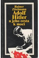 Zitelmann: Adolf Hitler a jeho cesta k moci, 1993