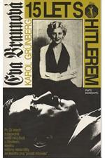 Grünberg: Eva Braunová : 15 let s Hitlerem, 1993