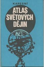 : Kapesní atlas světových dějin : 1. a 2. díl, 1987