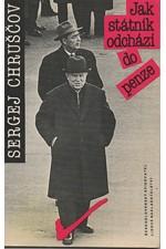 Chruščev: Jak státník odchází do penze, 1990