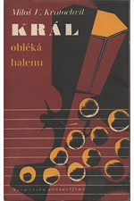 Kratochvíl: Král obléká halenu, 1948