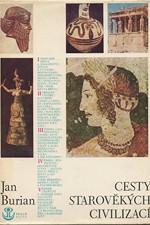 Burian: Cesty starověkých civilizací, 1973