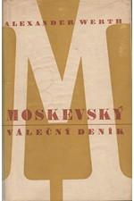 Werth: Moskevský válečný deník, 1947
