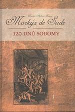 Sade: 120 dnů Sodomy, 2006