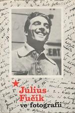: Julius Fučík ve fotografii, 1977