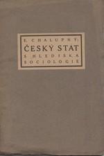 Chalupný: Český stát s hlediska sociologie, 1918