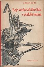 Kočí: Boje venkovského lidu v období temna : Povstání nevolníků v XVII. a XVIII. století, 1953