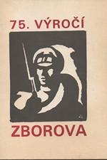 : 75. výročí Zborova, 1992