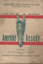 Kolátorová: Americké besedy : Vzpomínky a causerie, 1924