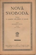 Wilson: Nová svoboda : Výzva k vymanění ušlechtilých sil národa, 1917