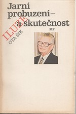Šik: Jarní probuzení - iluze a skutečnost, 1990