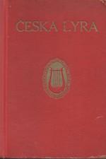 : Česká lyra : Nárys české lyriky novodobé, 1918
