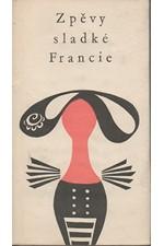 Jelínek: Zpěvy sladké Francie, 1963