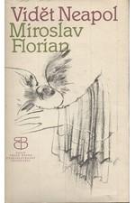 Florian: Vidět Neapol, 1982