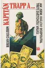 Callison: Kapitán Trapp a ... : jak jsem (málem) rozpoutal třetí světovou válku, 1995
