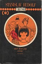 Rudolf: Metráček aneb Kosti jsou vrženy, 1977
