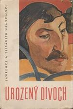 Hanson: Urozený divoch, 1959