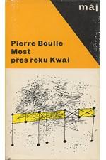 Boulle: Most přes řeku Kwai, 1966