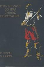 Féval: D\'Artagnan contra Cyrano de Bergerac, díl  4.: Dědictví Buckinghamovo, 1929