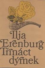 Erenburg: Třináct dýmek, 1982