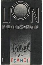 Feuchtwanger: Ďábel ve Francii : zážitky : se zprávou Marty Feuchtwangerové Útěk, 1987