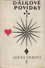 Vrbová: Dálkové povídky, 1967