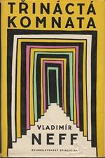 Neff: Třináctá komnata, 1959