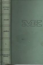 Keller: Zelený Jindřich. I-II, 1931