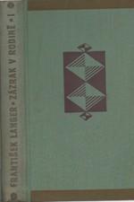Langer: Zázrak v rodině : Humoristický román. I-II, 1929