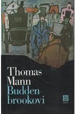 Mann: Buddenbrookovi : Úpadek jedné rodiny, 1985