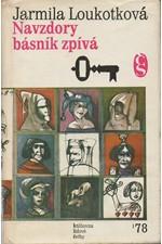 Loukotková: Navzdory básník zpívá, 1979
