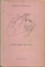 Rolland: Jan Kryštof, svazek  1.: Úsvit-jitro-jinoch, 1949