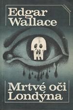 Wallace: Mrtvé oči Londýna, 1985